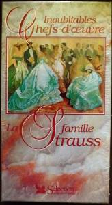 INOUBLIABLES CHEFS D'OEUVRE - LA FAMILLE STRAUSS
